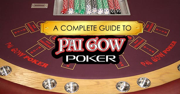 complete-guide-to-pai-gow-poker